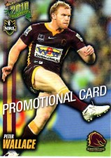 2010 NRL Champions PROMO Card Peter Wallace Broncos