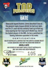 2009 NRL Classic Top Prospects Signature TP8 Akuila Uate Knights #105/300 back