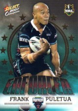2007 NRL Invincible Enforcer #E11 Frank Puletua Panthers with Redeemed Predictor