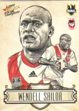 2009 NRL Champions Sketch #SK24 Wendell Sailor Dragons