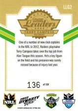 2012 NRL Dynasty Gold League Leader LLG2 Terry Campese Raiders #136/150