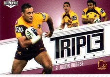 2013 NRL Elite Triple Threats TT2 Justin Hodges Broncos