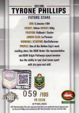 2013 NRL Elite Future Stars Signature FS12 Tyrone Phillips Rabbitohs #59/105
