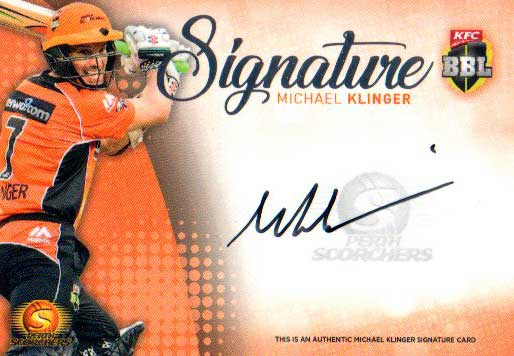 2017/18 BBL Big Bash Cricket Signature Card SS6 Michael Klinger Scorchers #12/200