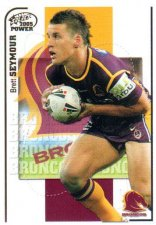 2005 NRL Power Base Card 11 Brett Seymour Broncos