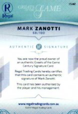 2017 Regal Greats of the Game Century Signature CS-MZ Mark Zanotti #69/100